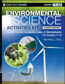 Environmental Science Activities Kit av Michael L. Roa (Heftet)