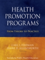 Health Promotion Programs av Society for Public Health Education (Heftet)