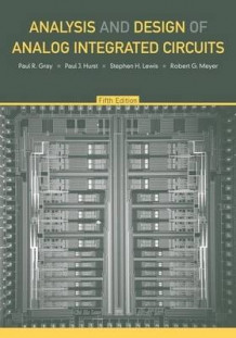 Analysis and Design of Analog Integrated Circuits 5E av Paul R. Gray, Paul J. Hurst, Stephen H. Lewis og Robert G. Meyer (Innbundet)