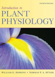 Introduction to Plant Physiology av William G. Hopkins og Norman P.A. Huner (Innbundet)