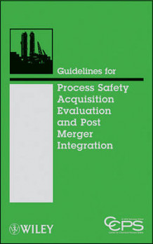 Guidelines for Acquisition Evaluation and Post Merger Integration av Center for Chemical Process Safety (CCPS) (Innbundet)