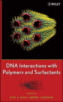 DNA Interactions with Polymers and Surfactants (Innbundet)
