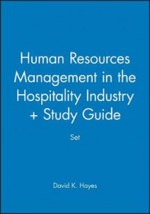 Human Resources Management in the Hospitality Industry + Study Guide Set av David K. Hayes (Innbundet)