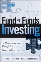 Fund of Funds Investing av Daniel A. Strachman og Richard S. Bookbinder (Innbundet)