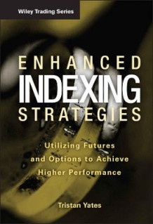 Enhanced Indexing Strategies av Tristan Yates (Innbundet)