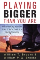 Playing Bigger Than You Are av William T. Brooks og William P.G. Brooks (Innbundet)