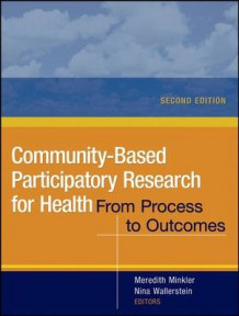 Community-Based Participatory Research for Health (Heftet)