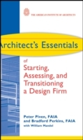 Architect's Essentials of Starting, Assessing and Transitioning a Design Firm av Peter Piven og Bradford Perkins (Innbundet)