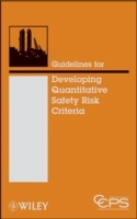 Guidelines for Developing Quantitative Safety Risk Criteria av Center for Chemical Process Safety (CCPS) (Innbundet)