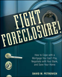 Fight Foreclosure! av David Petrovich (Heftet)
