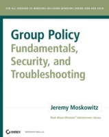 Group Policy: Fundamentals, Security, and Troubleshooting av Jeremy Moskowitz (Heftet)