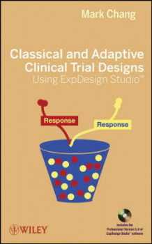 Classical and Adaptive Clinical Trial Designs Using ExpDesign Studio av Mark Chang (Innbundet)