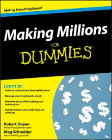 Making Millions For Dummies av Robert Doyen, Meg Schneider, Howard Brecher, Sandy Brecher og Lita Epstein (Heftet)
