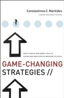 Game-Changing Strategies av Constantinos C. Markides (Innbundet)