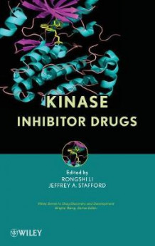 Kinase Inhibitor Drugs av Rongshi Li og Jeffrey A. Stafford (Innbundet)