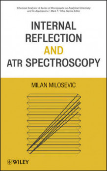 Internal Reflection and ATR Spectroscopy av Milan Milosevic (Innbundet)