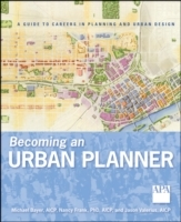 Becoming an Urban Planner av Michael Bayer, Nancy Frank og Jason Valerius (Heftet)