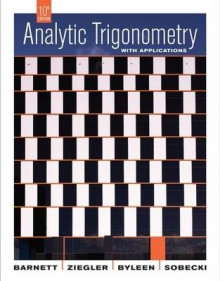 Analytic Trigonometry with Applications, 10th Edition av Raymond A. Barnett, Michael R. Ziegler og Karl E. Byleen (Innbundet)