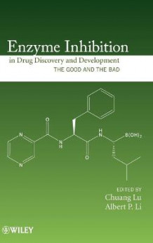 Enzyme Inhibition in Drug Discovery and Development (Innbundet)