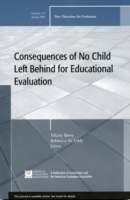Consequences of No Child Left Behind on Educational Evaluation Spring 2008 (Heftet)