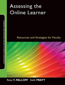 Assessing the Online Learner av Rena M. Palloff og Keith Pratt (Heftet)