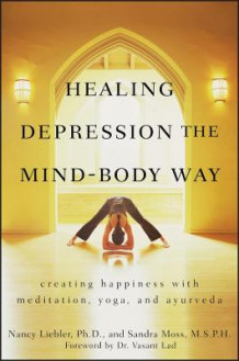Healing Depression the Mind-body Way av Nancy Liebler og Sandra Moss (Heftet)