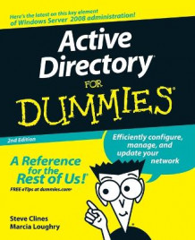 Active Directory For Dummies av Steve Clines og Marcia Loughry (Heftet)