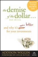 The Demise of the Dollar av Addison Wiggin (Heftet)