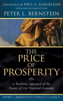 The Price of Prosperity av Peter L. Bernstein (Heftet)