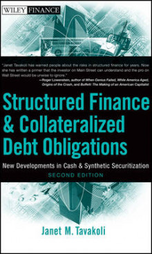 Structured Finance and Collateralized Debt Obligations av Janet M. Tavakoli (Innbundet)