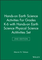 Hands-on Earth Science Activities for Grades K-6: AND Hands-on Earth Science Physical Science Activities, 2r.e. av Marvin N. Tolman (Heftet)