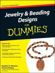 Jewelry and Beading Designs For Dummies av Heather H. Dismore og Tammy Powley (Heftet)