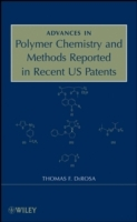 Advances in Polymer Chemistry and Methods Reported in Recent US Patents av Thomas F. DeRosa (Innbundet)