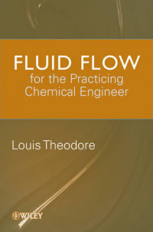 Fluid Flow for the Practicing Chemical Engineer av J. Patrick Abulencia og Louis Theodore (Innbundet)