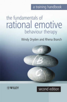 Fundamentals of Rational Emotive Behaviour Therapy av Windy Dryden og Rhena Branch (Innbundet)