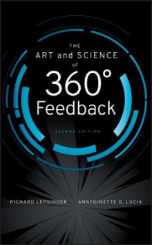 The Art and Science of 360 Degree Feedback av Richard Lepsinger og Anntoinette D. Lucia (Innbundet)