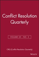 Conflict Resolution Quarterly, Volume 27, Number 3, Spring 2010 av CRQ (Conflict Resolution Quarterly) (Heftet)