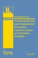 Guidelines for Initiating Events and Independent Protection Layers in Layer of Protection Analysis av Center for Chemical Process Safety (CCPS) (Innbundet)