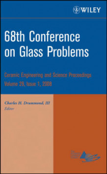 68th Conference on Glass Problems (Innbundet)