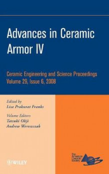 Advances in Ceramic Armor IV: IV (Innbundet)