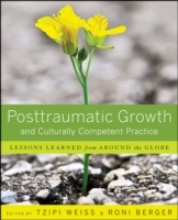 Posttraumatic Growth and Culturally Competent Practice av Ron Berger og Tzipi Weiss (Heftet)