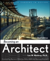Becoming an Architect: A Guide to Careers in Design, 2nd Edition av Lee W. Waldrep (Heftet)