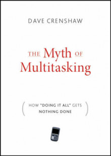 The Myth of Multitasking av Dave Crenshaw (Innbundet)