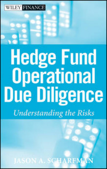 Hedge Fund Operational Due Diligence av Jason A. Scharfman (Innbundet)