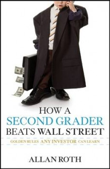 How a Second Grader Beats Wall Street av Allan S. Roth (Innbundet)