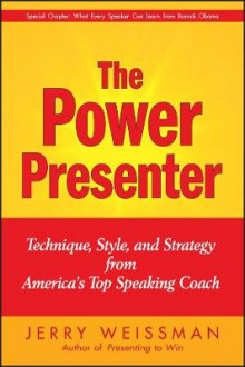 The Power Presenter av Jerry Weissman (Innbundet)