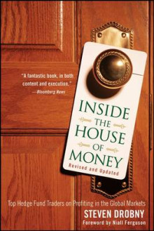 Inside the House of Money, Revised and Updated: Top Hedge Fund Traders on P av Steven Drobny (Heftet)