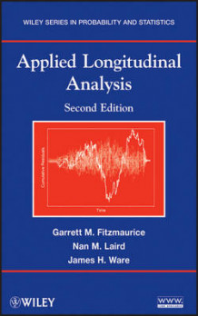Applied Longitudinal Analysis, Second Edition av Garrett Fitzmaurice, Nan M. Laird og James H. Ware (Innbundet)