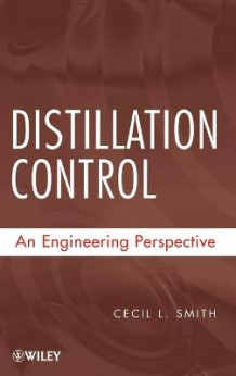 Distillation Control av Cecil L. Smith (Innbundet)