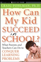 How Can My Kid Succeed in School? av Craig Pohlman (Heftet)